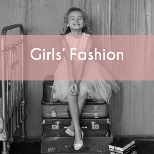 Girls' Fashion