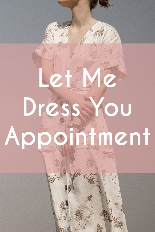 Let Me Dress You Appointments